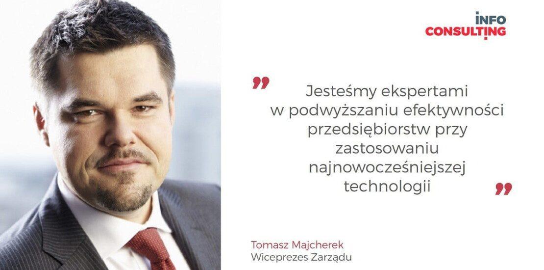 Wiceprezesem Zarządu InfoConsulting - Tomasz Majcherek