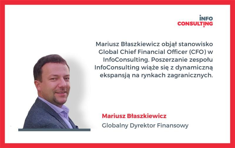 Mariusz Błaszkiewicz - Global Chief Financial Officer (CFO) w InfoConsulting